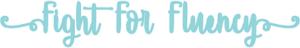 fight for fluency logo